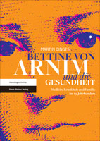 "Cover zu Martin Dinges Buch ""Bettine von Arnim"""